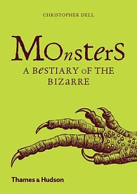 Monsters: A Bestiary of the Bizarres