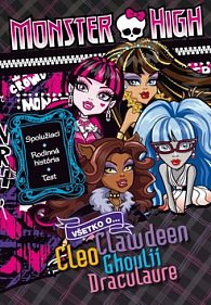 Monster High Všetko Clawdeen, Cleo, Ghoulii, Draculaure