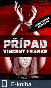 Případ Vincent Franke (E-KNIHA)