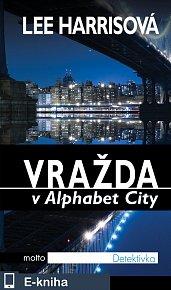 Vražda v Alphabet City (E-KNIHA)