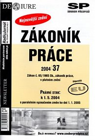 Zákoník práce Právní stav v platném znění k 1.5.2004