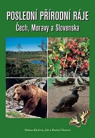 Poslední přírodní ráje Čech, Moravy a Slovenska