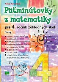 Päťminútovky z matematiky pre 4. ročník základných škôl