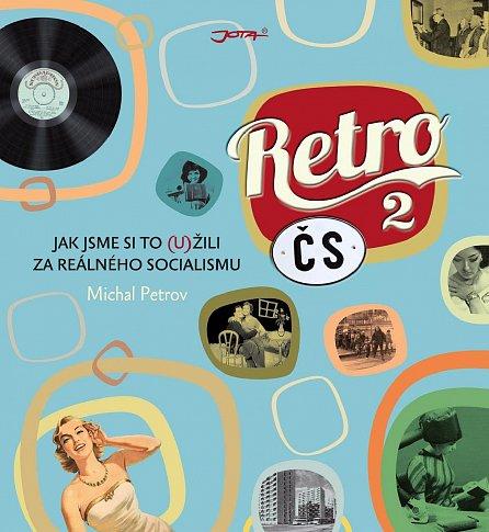 Náhled Retro ČS II. - Jak jsme si to (u)žili za reálného socialismu