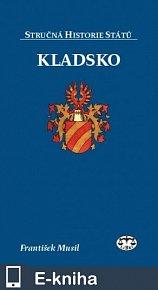 Kladsko  - Stručná historie států (E-KNIHA)