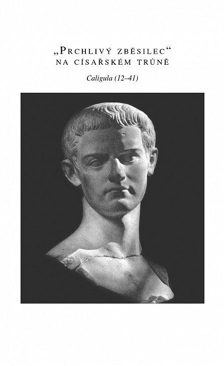 Náhled Náš král je šílený! - Pomatení panovníci od Caliguly po Ludvíka II.
