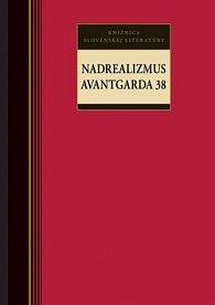 Nadrealizmus Avantgarda 38