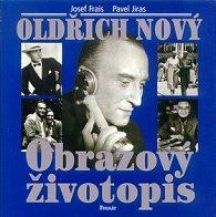 Oldřich Nový Obrazový životopis