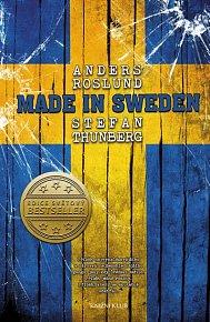 Made in Sweden - Příběh nejvynalézavějšího a zároveň nejbezohlednějšího gangu, jaký kdy Švédsko zažilo. ..