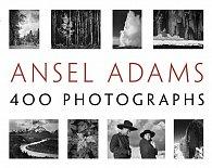 Ansel Adams: 400 Photographs (pb)