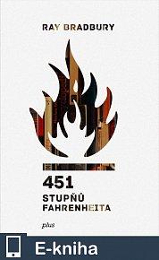 451 stupňů Fahrenheita (E-KNIHA)