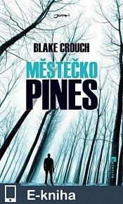 Městečko Pines (E-KNIHA)