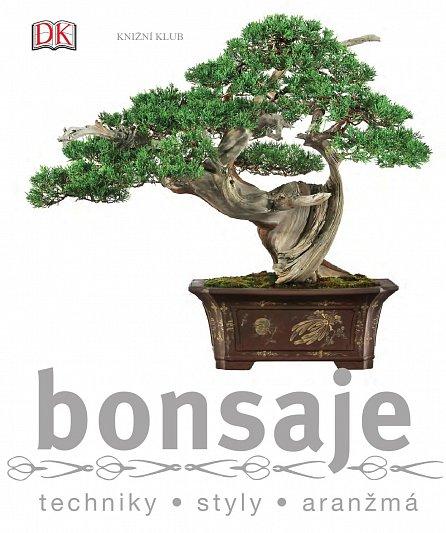 Náhled Bonsaje - techniky, styly, aranžmá
