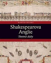 Shakespearova Anglie - Portrét doby