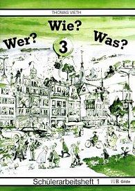 WER? WIE? WAS? 3.díl Nový pravopis
