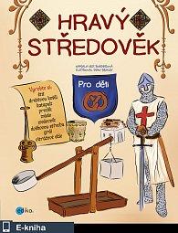 Hravý středověk (E-KNIHA)