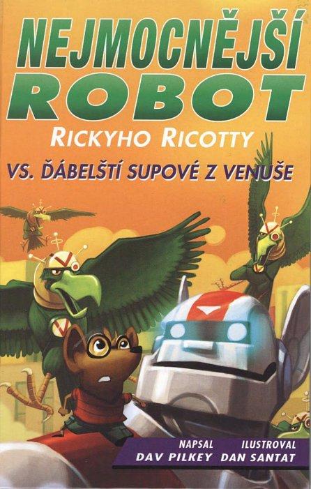 Náhled Nejmocnější robot Rickyho Ricotty vs. ďábelští supové z Venuše