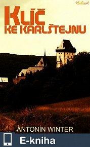 Klíč ke Karlštejnu (E-KNIHA)