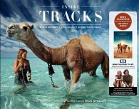 Inside Tracks: Robyn Davidson's Solo Journey Across the Outback
