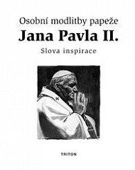 Osobní modlitby papeže Jana Pavla II.