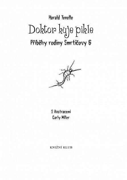 Náhled Smrtičovi 6: Doktor kuje pikle