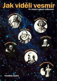 Jak viděli vesmír