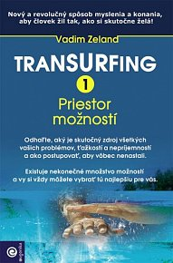 Transurfing 1 Priestor možností
