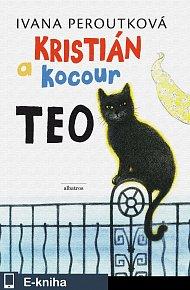 Kristián a kocour Teo (E-KNIHA)