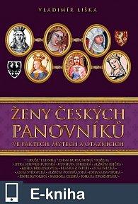 Ženy českých panovníků (E-KNIHA)