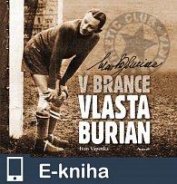 V brance Vlasta Burian (E-KNIHA)