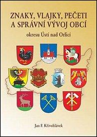 Znaky, vlajky, pečeti a správní vývoj obcí okresu Ústí nad Orlicí