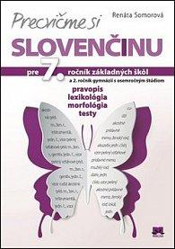 Precvičme si slovenčinu pre 7. ročník základných škôl a 2. ročník gymnázií