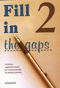 Fill in the gaps 2.díl