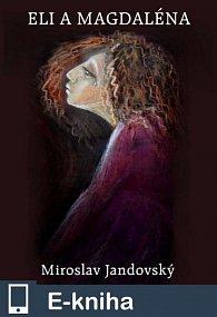 Eli a Magdaléna (E-KNIHA)