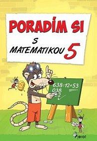 Poradím si s matematikou 5