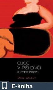 Alice v říši divů (a taky před zrcadlem) (E-KNIHA)