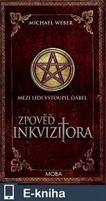 Zpověď inkvizitora (E-KNIHA)