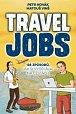 Travel Jobs - 135 způsobů, jak si vydělávat na cestách