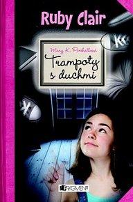 Ruby Clair Trampoty s duchmi