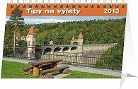 Kalendář 2013 stolní - Tipy na výlety, 23,1 x 14,5 cm