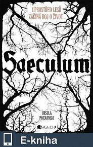 Saeculum – Uprostřed lesů začíná boj o život... (E-KNIHA)