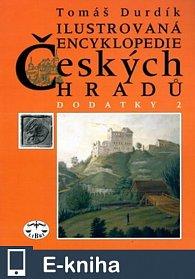 Ilustrovaná encyklopedie českých hradů - Dodatky 2 (E-KNIHA)
