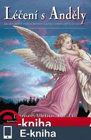 Léčení s Anděly (E-KNIHA)