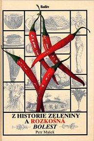 Z historie zeleniny a rozkošná bolest