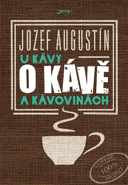Náhled U kávy o kávě a kávovinách