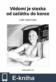Vědomí je stezka od začátku do konce (E-KNIHA)