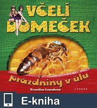 Včelí domeček - prázdniny v úlu (E-KNIHA)