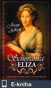 Schovanka Eliza (E-KNIHA)