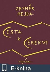 Cesta k Cerekvi (E-KNIHA)