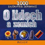 O lidech a zemích - 1000 zajímavých informací